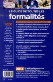 Le guide de toutes les formalités 2014 ; vos droits et avantages - 4ème de couverture - Format classique