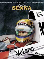 Ayrton Senna ; histoires d'un mythe - Couverture - Format classique