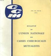 Bulletin De L'Union Nationale Des Caisses Chirurgicales Mutualistes N°73 - Couverture - Format classique