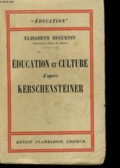 Education Et Culture D'Apres Kerschensteiner - Couverture - Format classique