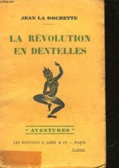 La Revolution En Dentelles - Couverture - Format classique