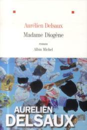 Madame Diogène - Couverture - Format classique