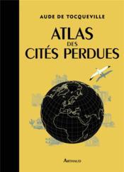 telecharger Atlas des cites perdues livre PDF/ePUB en ligne gratuit