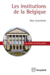 Les institutions de la Belgique - Couverture - Format classique