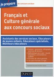 Je prépare ; français et culture générale aux concours sociaux - Couverture - Format classique