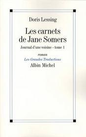 Les carnets de Jane Somers ; journal d'une voisine t.1 - Intérieur - Format classique