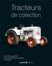 Tracteurs de collection - Couverture - Format classique