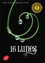 Sublimes créatures t.1 ; 16 lunes - Couverture - Format classique