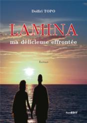 Lamina ma delicieuse éffrontée - Couverture - Format classique