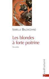 Les blondes à forte poitrine - Couverture - Format classique