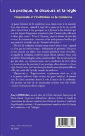 La pratique, le discours et la règle ; Hippocrate et l'institution de la médecine - 4ème de couverture - Format classique