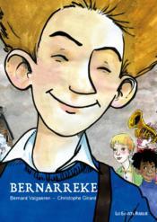 Bernarreke ; l'enfance - Couverture - Format classique