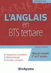 L'anglais en BTS tertiaire ; manuel complet 1re et 2e années - Couverture - Format classique