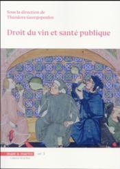 Droit du vin et santé publique ; vin et droit t.3 - Couverture - Format classique