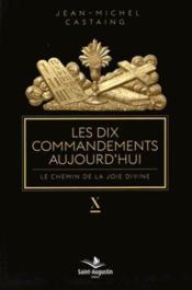 Les dix commandements aujourd'hui - Couverture - Format classique