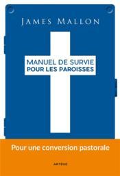 telecharger Manuel de survie pour les paroisses livre PDF en ligne gratuit
