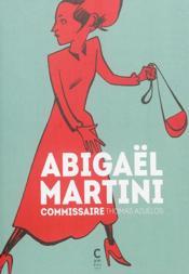 Abigael Martini, commissaire - Couverture - Format classique