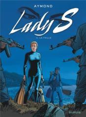 Lady S. T.11 ; la faille - Couverture - Format classique