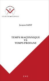 Temps maçonnique vs temps profane - Couverture - Format classique