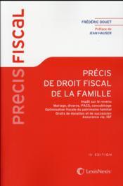 Précis de droit fiscal de la famille (15e édition) - Couverture - Format classique