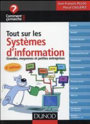 Tout sur le système d'information ; grandes, moyennes et petites entrprises (3e édition) - Couverture - Format classique