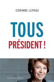 Tous président ! - Couverture - Format classique