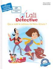 Mes premières lectures ; Lali détective ; qui a volé le tableau de Nino Arturo ? - Couverture - Format classique