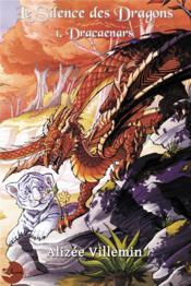 Le Silence des Dragons - Couverture - Format classique