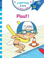 J'apprends à lire avec Sami et Julie ; CP, niveau 3 ; plouf ! - Couverture - Format classique