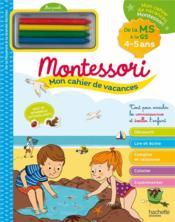 Mon cahier de vacances Montessori ; 4/5 ans - Couverture - Format classique