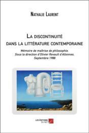 La discontinuité dans la littérature contemporaine - Couverture - Format classique