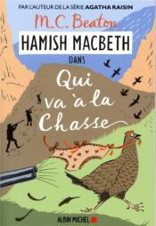 Les enquêtes de Hamish Macbeth t.2 ; qui va à la chasse - Couverture - Format classique
