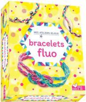 Bracelets fluo - Couverture - Format classique