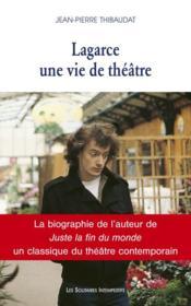 Lagarce, une vie de théâtre - Couverture - Format classique