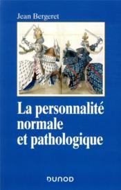 La personnalité normale et pathologique (3e édition) - Couverture - Format classique