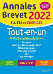 Annales brevet ; sujets et corrigés ; tout-en-un (édition 2022) - Couverture - Format classique