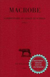 Commentaire au songe, Scipion t.2 ; L2 - Intérieur - Format classique