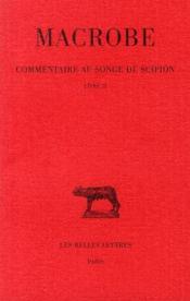 Commentaire au songe, Scipion t.2 ; L2 - Couverture - Format classique