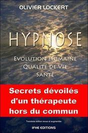 Hypnose ; santé, qualité de vie, évolution humaine - Intérieur - Format classique