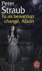 Tu as beaucoup changé, Alison - Intérieur - Format classique