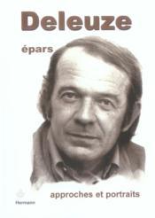 Deleuze epars - approches et portraits - Couverture - Format classique