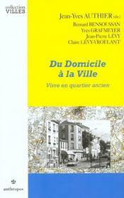 Du domicile à la ville ; vivre en quartier ancien - Intérieur - Format classique