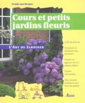 Cours Et Petits Jardins Fleuris - Couverture - Format classique