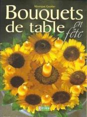 Les Bouquets De Table En Fete - Couverture - Format classique