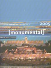 MONUMENTAL ; dossier Versailles (édition 2005) - Couverture - Format classique