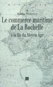 Commerce maritime de la Rochelle au Moyen Âge - Couverture - Format classique