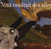 Nina Voudrait Des Ailes - Couverture - Format classique