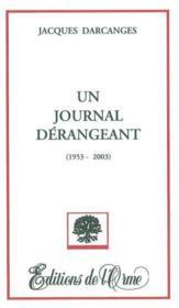 Un Journal Derangeant, 1953-2003 - Couverture - Format classique