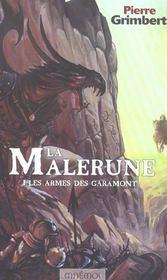 La Malerune 1 - Les Armes Des Garamont - Intérieur - Format classique