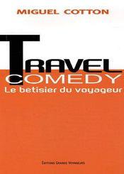 **Travel Comedy,Betisier Voyageu - Intérieur - Format classique